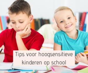 In dit blog deel ik tips voor ouders, meesters en juffen. Hoe kan je een hoogsensitief kind ondersetunen in de klas? Zodat het zich weer fijn voelt en goed kan concentreren op school?
